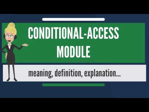 What is CONDITIONAL-ACCESS MODULE? What does CONDITIONAL-ACCESS MODULE mean?