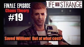"DONTNOD Life Is Strange Episode 3 Part 19 Finale  ""Chaos Theory""  SAVED William Finale (PS4)"