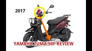 7. 2017 Yamaha ZUMA 50F Review