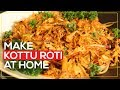 Homemade Kottu Roti | Mallika Joseph Food Tube
