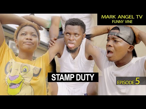 Stamp Duty   Mark Angel TV   Funny Videos