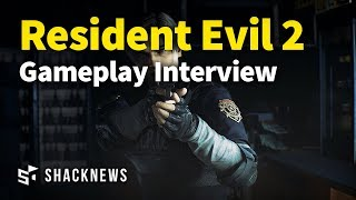 Exclusive: Resident Evil 2 Remake - Gameplay Interview