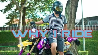 10. Why I Ride [RP On A DRZ]