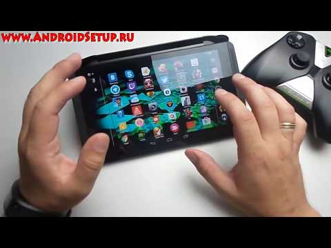 Вся правда о NVIDIA SHIELD Tablet