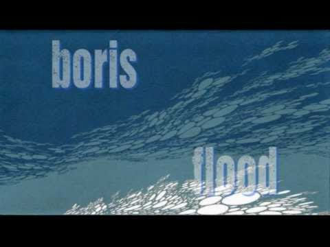 Boris - Flood [ HQ Full ] online metal music video by BORIS