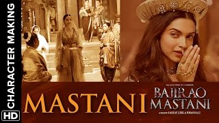 Making of the Character (Mastani)   Bajirao Mastani
