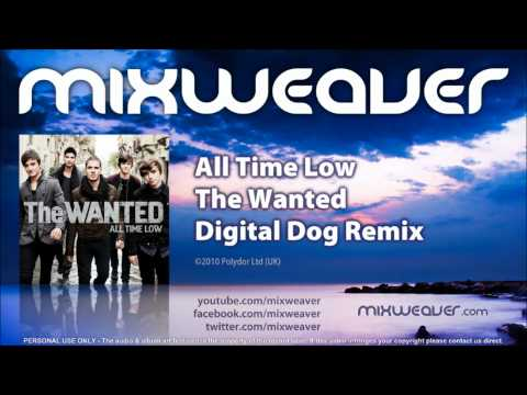 The Wanted - All Time Low (Digital Dog Remix)