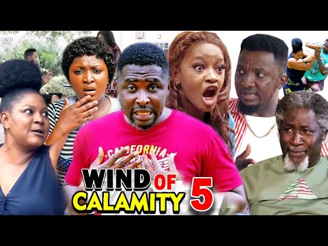 WIND OF CALAMITY SEASON 5 (New Hit Movie) - 2020 Latest Nigerian Nollywood Movie Full HD