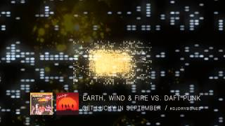Earth, Wind & Fire vs. Daft Punk - Get Lucky In September