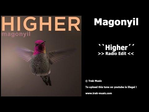 Magonyil - Higher (Radio Edit)