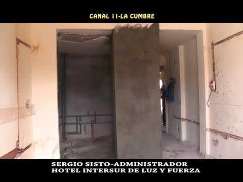 NOTA AL ADMINISTRADOR SERGIO SISTO: IMPORTANTES REMODELACIONES EN EL HOTEL FATLYF DE LA CUMBRE