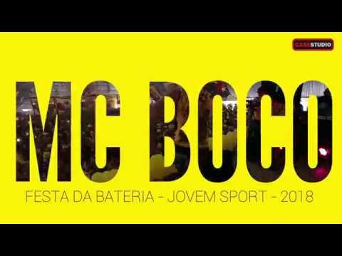 MC Boco - Abertura - Festa da Bateria Jovem Sport - 2018 (видео)