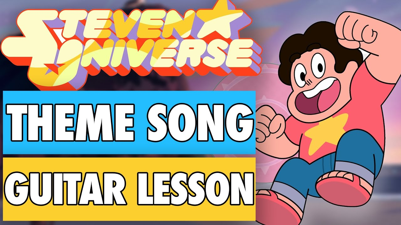 Steven Universe Theme Song Guitar Lesson + Tutorial