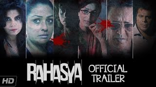 Rahasya - Official Trailer | Kay Kay Menon, Tisca Chopra, Ashish Vidyarthi | In Cinemas Now