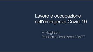 Lavoro e occupazione nell\'emergenza Covid 19