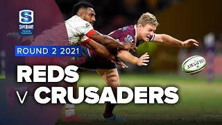Reds v Crusaders Rd.2 2021 Super rugby Trans Tasman video highlights