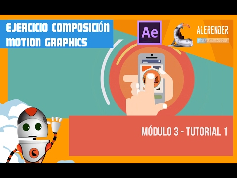 Curso After Effects - Ejercicio Motion Graphics - Módulo 3 Tutorial 1
