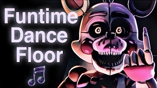 FNAF SISTER LOCATION SONG  Funtime Dance Floor by CK9C Official SFM