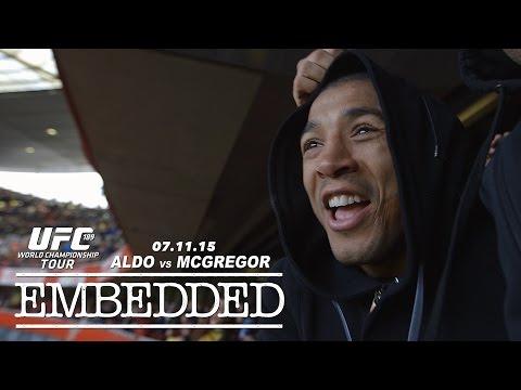 UFC 189 World Championship Tour Embedded: Vlog Series – Episode 9
