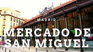 MADRID, MERCADO DE SAN MIGUEL