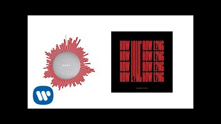 Charlie Puth – How Long [Official Audio]
