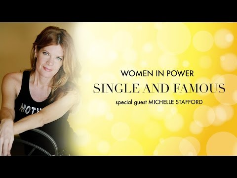 Single and Famous Michelle Stafford on Women in Power