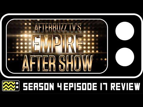 Empire Season 4 Episode 17 Review & Reaction   AfterBuzz TV