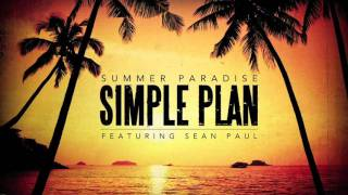 Simple Plan - Summer Paradise ft. Sean Paul (Official Audio) Video