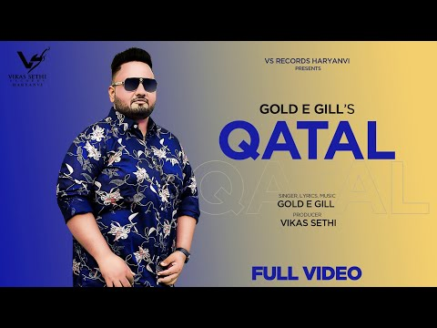 Qatal  | Gold E Gill | New Haryanvi Song 2020 | Latest Haryanvi Song 2020