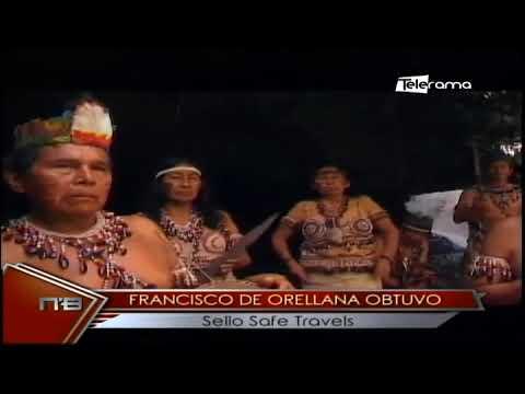Francisco de Orellana obtuvo sello Safe Travels