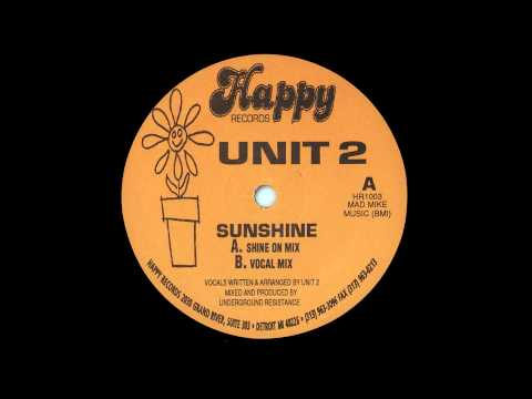 UNIT 2 - Sunshine (Shine On Mix)