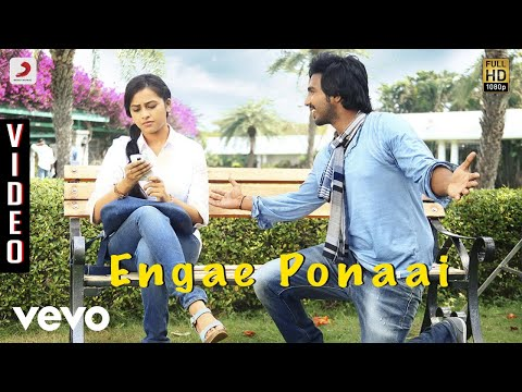 Jeeva   Engae Ponaai Video | Vishnu  Sri Divya | D  Imman