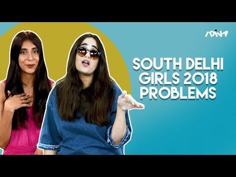iDIVA - South Delhi Girls And Their 2018 Problems | iDIVA Comedy (видео)