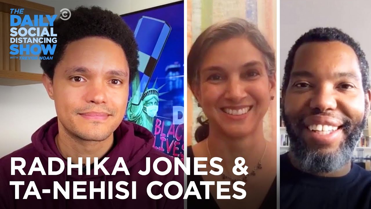Radhika Jones & Ta-Nehisi Coates – Activism & Art in Vanity Fair | The Daily Social Distancing Show