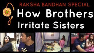 Video Raksha-Bandhan Special : How Brothers Irritate Sisters MP3, 3GP, MP4, WEBM, AVI, FLV Desember 2017