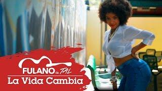 Fulano de Tal ft Antonio Carmona - La vida cambia
