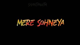 Mere Sohneya Song Whatsapp Status | Kabir Singh | Shahid And Kiara | Latest Whatsapp Status 2019 |