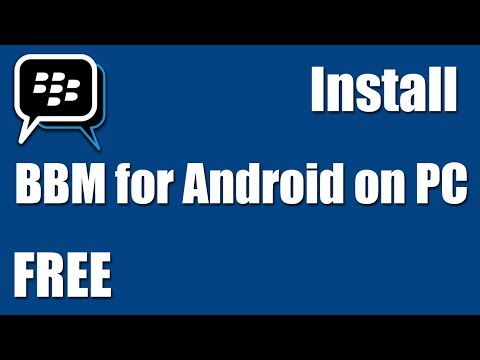 How to Download/Install BBM for Android on PC