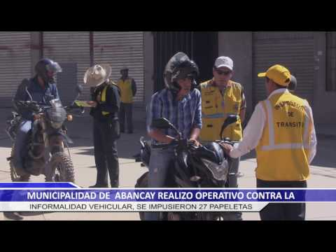 MUNICIPALIDAD DE ABANCAY REALIZO OPERATIVO CONTRA LA INFORMALIDAD VEHICULAR