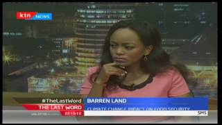The Last Word: Barren Land, Impact of climate change on food security , 18/10/2016
