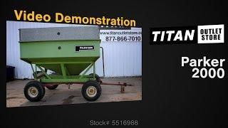2. Parker 2000, 200 Bushel Grain Cart For Sale