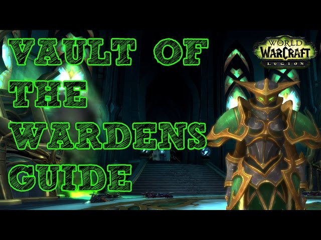 Vault-of-the-wardens-guide