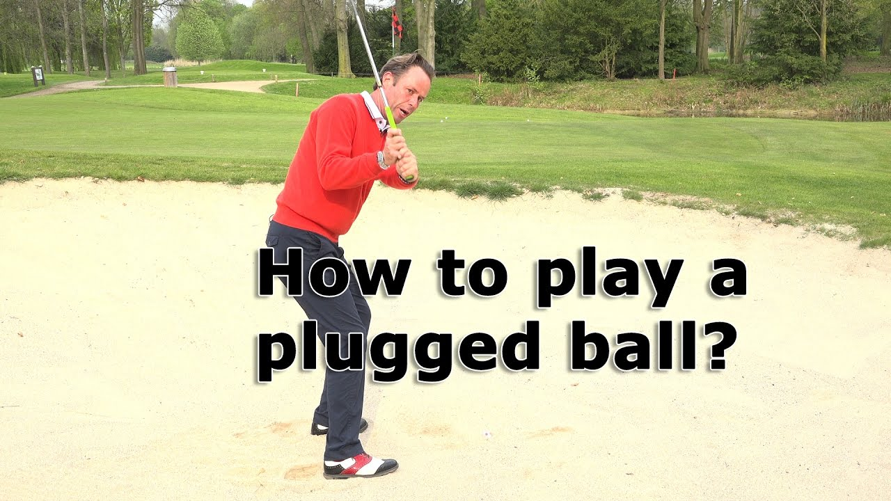 How to play a plugged ball in the bunker?