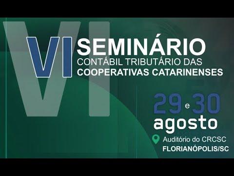 VI Seminário Contábil Tributário das Cooperativas