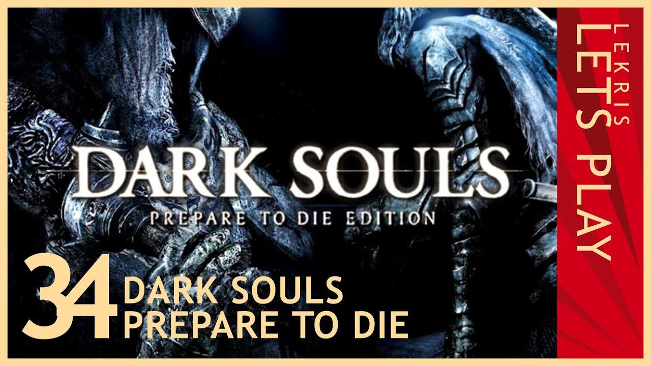 Let's Die - Dark Souls #34 - Seelen helfen heilen
