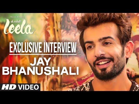Jay Bhanushali Interview | Ek Paheli Leela