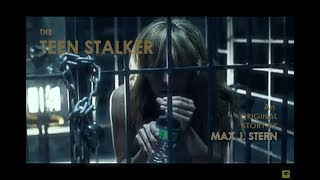 Video The Teen Stalker - Full Movie - sub Eng MP3, 3GP, MP4, WEBM, AVI, FLV Maret 2019