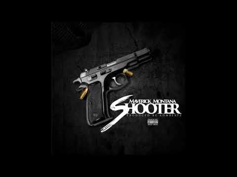 Mav Montana - Shooter [Prod By ADM Beatz]