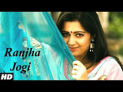 Video Song : Ranjha Jogi