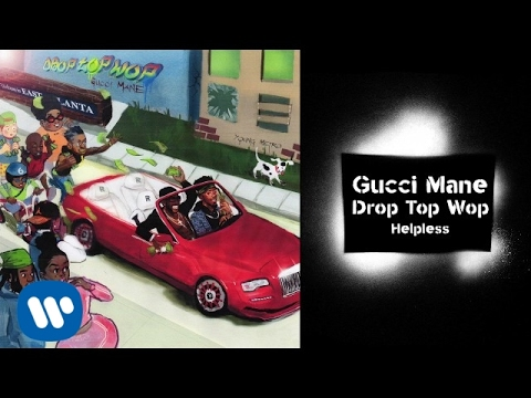 Gucci Mane - Helpless prod. Metro Boomin [Official Audio]